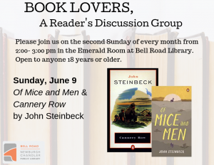 Book Lovers, A Reader's Discussion Group: Of Mice and Men & Cannery Row @ Emerald Room, Bell Road Library | Newburgh | Indiana | United States