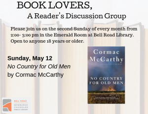 Book Lovers, A Reader's Discussion Group: No Country for Old Men @ Emerald Room, Bell Road Library | Newburgh | Indiana | United States
