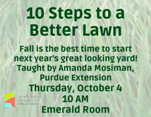 10 Steps to a Better Lawn @ Bell Road Library | Newburgh | Indiana | United States