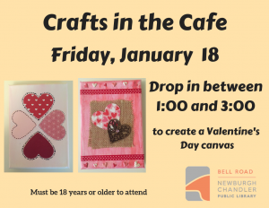 Crafts in the Cafe-Valentine's Day Canvas @ Bell Road Library | Newburgh | Indiana | United States