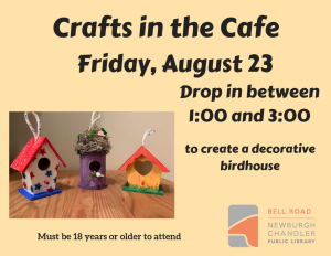 Crafts in the Cafe- Birdhouses @ Bell Road Library | Newburgh | Indiana | United States