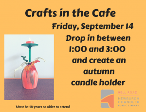 Crafts in the Cafe-Autumn Candle Holder @ Bell Road Library | Newburgh | Indiana | United States