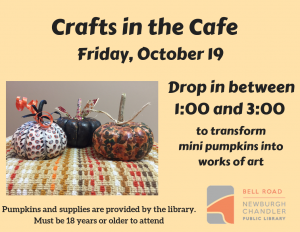 Crafts in the Cafe-Pumpkin Party @ Bell Road Library | Newburgh | Indiana | United States