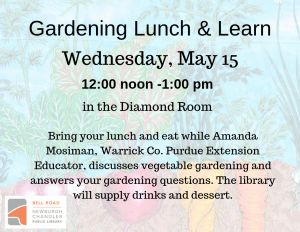 Gardening Lunch & Learn @ Bell Road Library | Newburgh | Indiana | United States