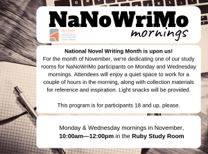 NaNoWriMO Mornings @ Bell Road Library | Newburgh | Indiana | United States