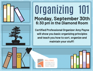 Organizing 101 @ Bell Road Library | Newburgh | Indiana | United States