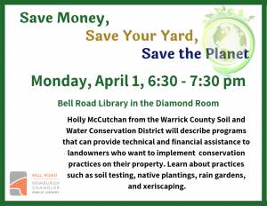 Save Money, Save Your Yard, Save the Planet @ Bell Road Library | Newburgh | Indiana | United States