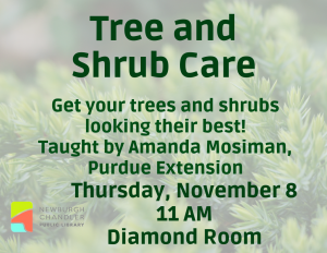 Tree and Shrub Care @ Bell Road Library | Newburgh | Indiana | United States