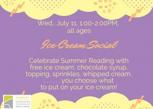 Ice Cream Social, all ages @ Chandler Children's Department | Chandler | Indiana | United States