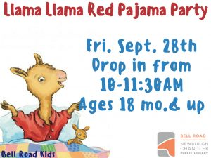 Llama Llama Red Pajama Party, ages 18 mo. and up (drop in event) @ Bell Road Children's Department | Newburgh | Indiana | United States