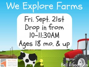 We Explore Farms!-ages 18 mo. and up (drop in event) @ Bell Road Children's Department | Newburgh | Indiana | United States
