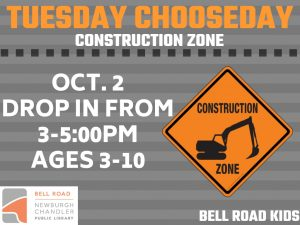 Tuesday Chooseday-Construction Zone, ages 3-10, drop in event @ Bell Road Children's Department   Mansfield   Texas   United States