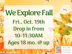 We Explore Fall, ages 18 mo. and up (drop in event) @ Bell Road Children's Department   Newburgh   Indiana   United States