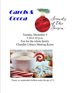 Carols & Cocoa @ Chandler Library | Chandler | Indiana | United States