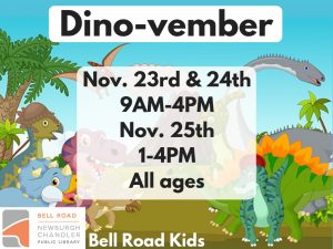 Dino-vember! ages 3-10, drop in event @ Bell Road Children's Department | Newburgh | Indiana | United States