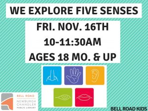 We Explore Our Five Senses - ages 18 mo. and up (drop in event) @ Bell Road Children's Department | Newburgh | Indiana | United States
