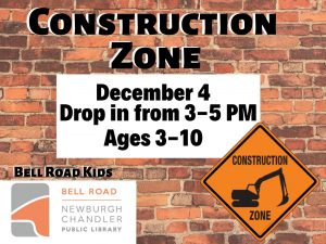 Tuesday Chooseday-Construction Zone-drop in event @ Bell Road Children's Department | Newburgh | Indiana | United States