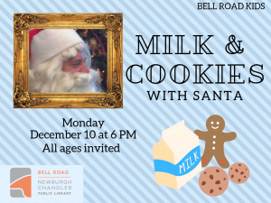 Milk and Cookies with Santa, all ages @ Bell Road Children's Department | Newburgh | Indiana | United States