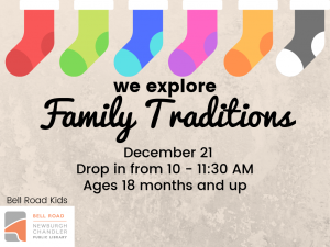 We Explore Family Traditions, ages 18 mo. and up (drop in event) @ Bell Road Children's Department | Newburgh | Indiana | United States