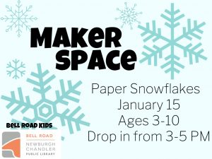 Maker Space-Snowflakes; ages 3-10 (drop in event) @ Bell Road Children's Department | Newburgh | Indiana | United States