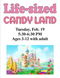Life-sized Candy Land, ages 3-12 @ Chandler Library | Chandler | Indiana | United States