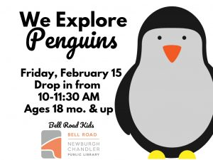 We Explore Penguins, ages 18 mo. and up (drop in event) @ Bell Road Children's Department | Newburgh | Indiana | United States