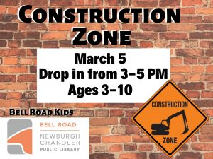 Construction Zone, ages 3-10, drop in event @ Bell Road Children's Department | Mansfield | Texas | United States
