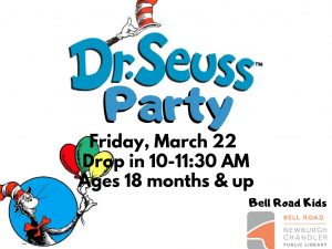 Dr. Seuss Party - ages 18 mo. and up, drop in event @ Bell Road Children's Department | Newburgh | Indiana | United States