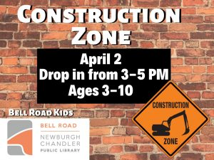Construction Zone, ages 3-10 (drop in event) @ Bell Road Children's Department | Newburgh | Indiana | United States