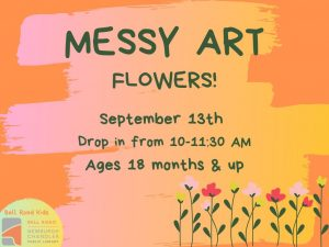 Messy Art with Flowers, ages 18 mo. and up (drop in event) @ Bell Road Children's Department | Newburgh | Indiana | United States