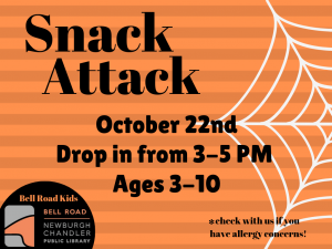 Snack Attack, Ages 3-10 (Drop-In Event) @ Bell Road Children's Department | Newburgh | Indiana | United States