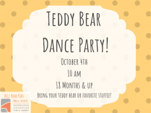Teddy Bear Dance Party, Ages 18 mo. and up @ Bell Road Children's Department | Newburgh | Indiana | United States