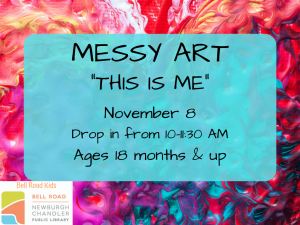 "Messy Art, ""This is Me"" @ Newburgh Chandler Public Library 