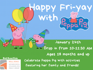 Happy Fri-yay with Peppa Pig! @ Newburgh Chandler Public Library | Newburgh | Indiana | United States