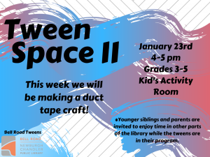 Tween Space ll @ Newburgh Chandler Public Library | Newburgh | Indiana | United States