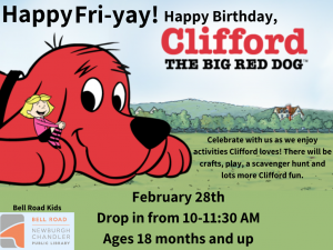 Happy Fri-yay! Happy Birthday, Clifford. @ Newburgh Chandler Public Library | Newburgh | Indiana | United States
