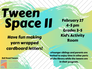 Tween Space ll @ Newburgh Chandler Public Library | Newburgh | Indiana | United States